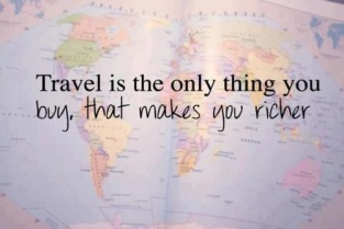 life-quotes-travel-is-the-only-thing-you-buy-that-makes-you-richer